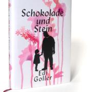 Buchcover Schokolade und Stein - Edi Goller